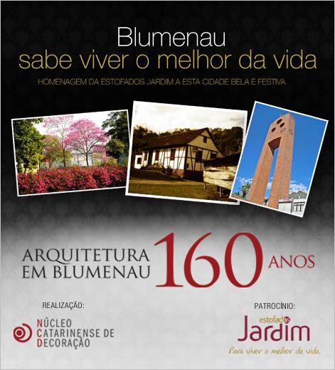 Homenagem aos 160 anos da Arquitetura em Blumenau